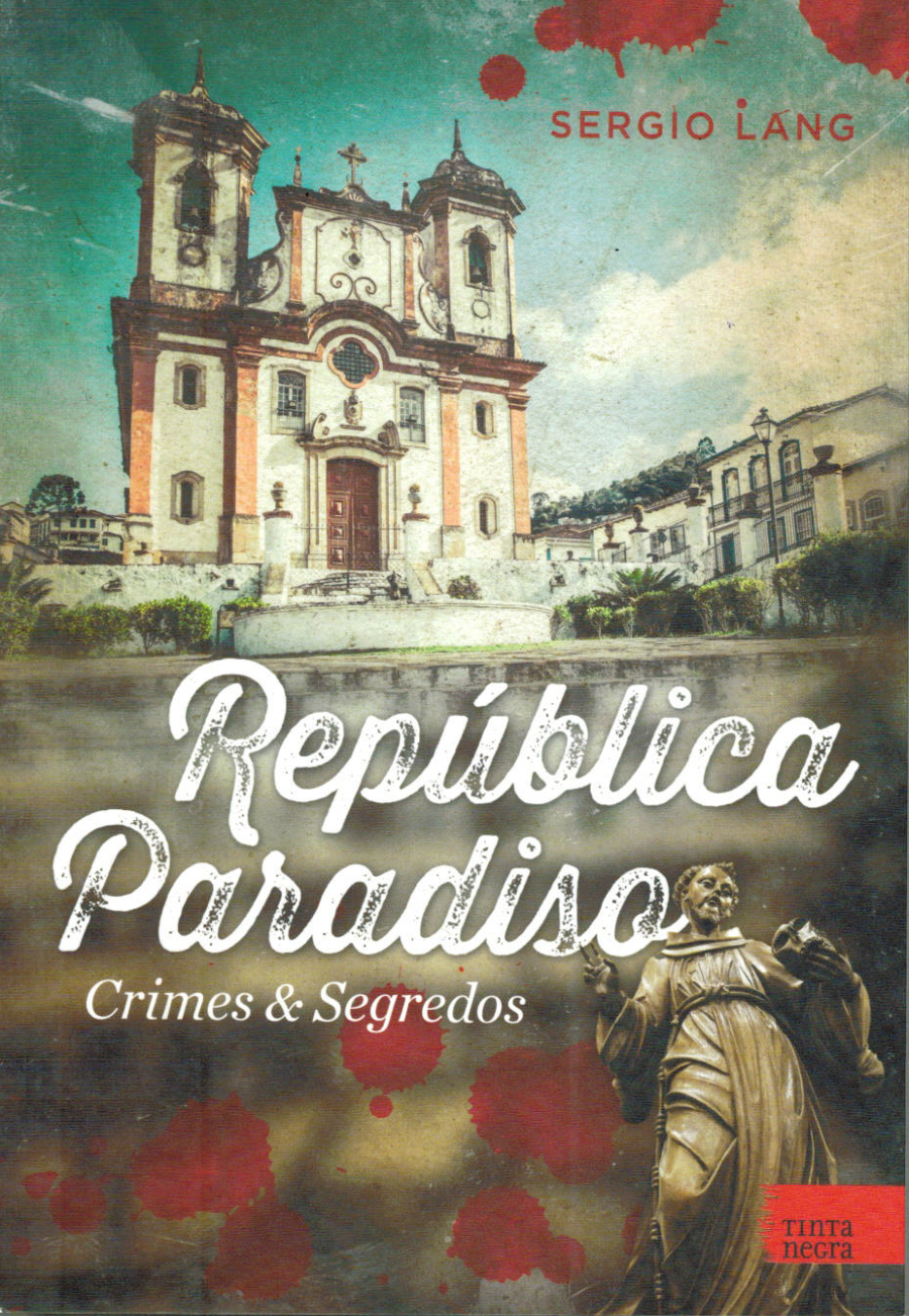 República Paradiso: Crimes e Segredos